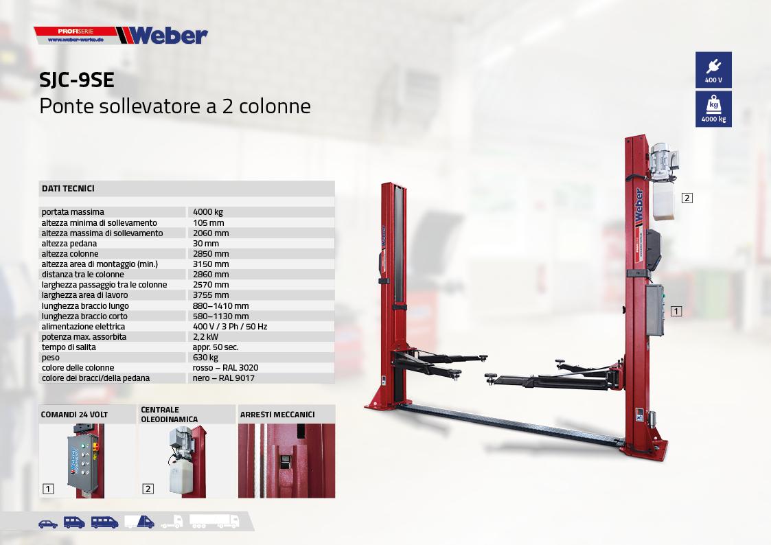 Ponte sollevatore elettroidraulico Weber Profi Serie SJC-9SE